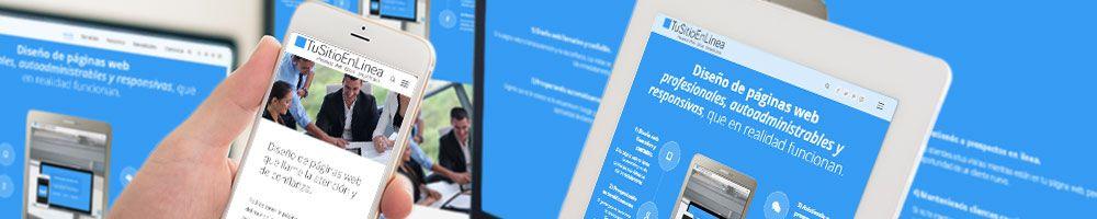 Diseño web responsivo y autoadministrable - pantallas de diferentes tamaños - TuSitioEnLinea